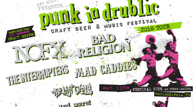Punk In Drublic Coming To Philadelphia You Don T Know Jersey From High Point To Cape May