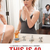 Movie Review – This Is 40
